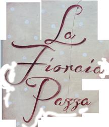 La Fioraia Pazza di Alessandra Favaron -